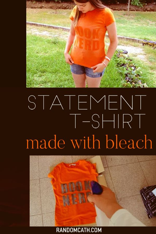 Statement Shirt DIY with bleach and an old t-shirt